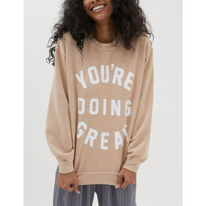 Urban Outfitters You're Doing Great Sweatshirt S